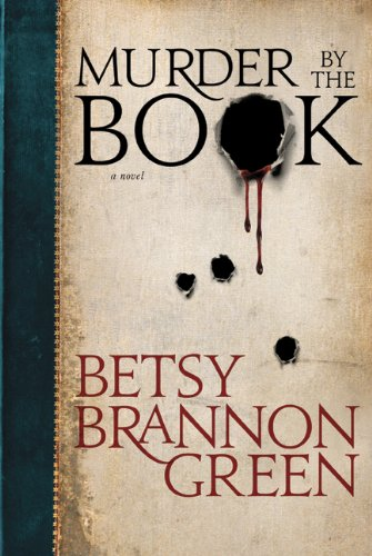 Murder by the Book, Betsy Brannon Green