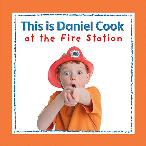 This Is Daniel Cook at the Fire Station