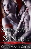 Shadows Till Sunrise: A Lilly Meratoliage Urban Fantasy Romance