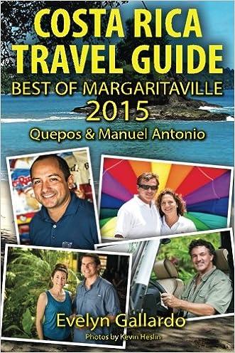 Costa Rica Travel Guide, Best of Margaritaville 2015: Quepos & Manuel Antonio