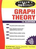 Schaum's Outline of Graph Theory: Including Hundreds of Solved Problems (Schaum's Outline Series)