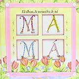 El álbum de recuerdos de mi mamá (Mi familia y yo)