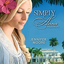 Simply Anna Audiobook by Jennifer Moore Narrated by Aubrey Warner