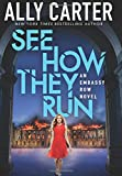 img - for See How They Run (Embassy Row, Book 2) book / textbook / text book