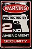 1 X Warning Protected By 2nd Amendment Security 8 X 12 Metal Sign