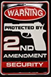 Warning Protected By 2nd Amendment Security 8 X 12 Metal Sign