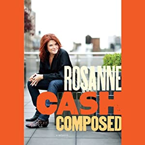 Composed: A Memoir | [Rosanne Cash]