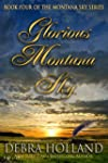 Glorious Montana Sky (The Montana Sky...