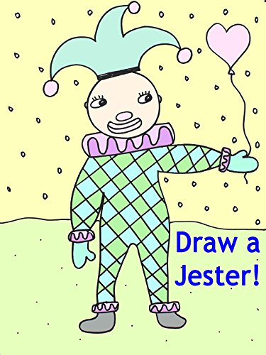 Art School for Kids: How to Draw a Circus Jester Clown Step-By-Step
