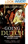Going Dutch: How England Plundered Ho...