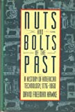 Nuts and Bolts of the Past: A History of American Technology, 1776-1860
