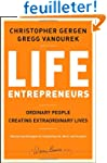 Life Entrepreneurs: Ordinary People C...