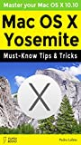 img - for Mac OS X Yosemite: Must-Know Tips & Tricks book / textbook / text book