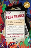 img - for By Laney Salisbury - Provenance: How a Con Man and a Forger Rewrote the History of Modern Art (4/25/10) book / textbook / text book
