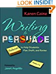Writing to Persuade: Minilessons to H...