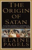img - for The Origin of Satan: How Christians Demonized Jews, Pagans, and Heretics book / textbook / text book