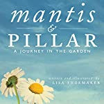 Mantis and Pillar | Lisa Shoemaker
