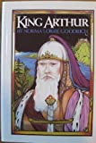 King Arthur (0531097013) by Norma Lorre Goodrich