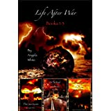 Life After War: Books 1-3 ~ Angela White