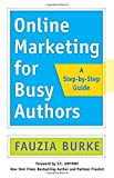 img - for Online Marketing for Busy Authors: A Step-by-Step Guide book / textbook / text book