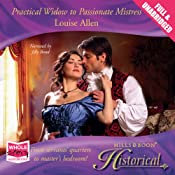 Practical Widow to Passionate Mistress | Louise Allen