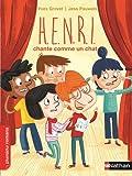 """Afficher """"H.E.N.R.I.<br /> Henri chante comme un chat"""""""