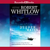 Deeper Water: The Tides of Truth Series, Book 1 | Robert Whitlow