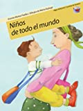 Ninos De Todo El Mundo/ Kids from All over the World (Cartera De Valores) (Spanish Edition) (849845011X) by Puelles, Vicente Munoz