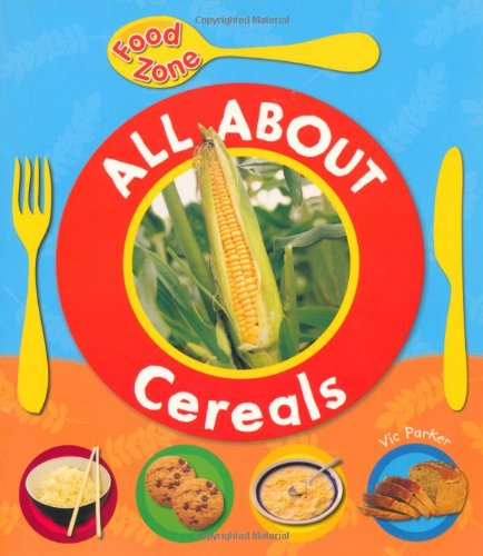 All About Cereals (Food Zone)