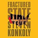 Fractured State | Steven Konkoly