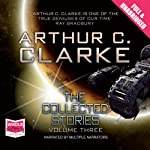 The Collected Stories - Vol III | Arthur C Clarke