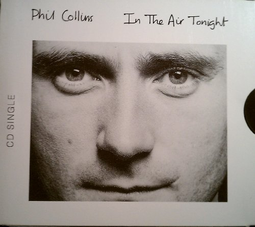 Phil Collins - In the Air Tonight - Zortam Music