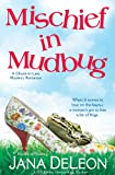 img - for Mischief in Mudbug (Ghost-in-Law Mystery/Romance Series) book / textbook / text book