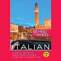 Behind the Wheel - Italian 2 (       UNABRIDGED) by Mark Frobose