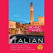 Behind the Wheel - Italian 2 (       UNABRIDGED) by Mark Frobose