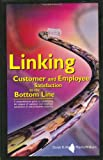 img - for Linking Customer and Employee Satisfaction to the Bottom Line book / textbook / text book