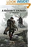 A Knight's Journey: The Apprentice (T...