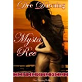 Mysta Ree (multiple partners / public sex / bi-sexual / interracial) (Consequences) ~ Dee Dawning