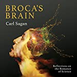 Broca's Brain: Reflections on the Romance of Science | Carl Sagan