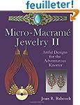 Micro-Macrame Jewelry II: Artful Desi...