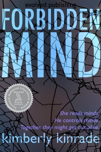 KND Bargain Book! Kimberly Kinrade's Award-Winning FORBIDDEN MIND (FORBIDDEN #1) – Over 50 Rave Reviews – New & Improved Extended Edition With A Great Price … Now Just 99 Cents or FREE via Kindle Lending Library ***PLUS Link To The Sequel in The Forbidden Series, FORBIDDEN FIRE