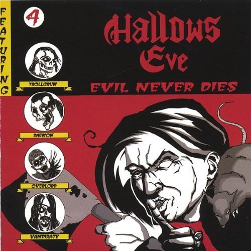 Evil Never Dies by Hallows Eve (2005-06-02)