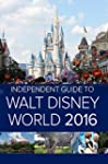 The Independent Guide to Walt Disney...