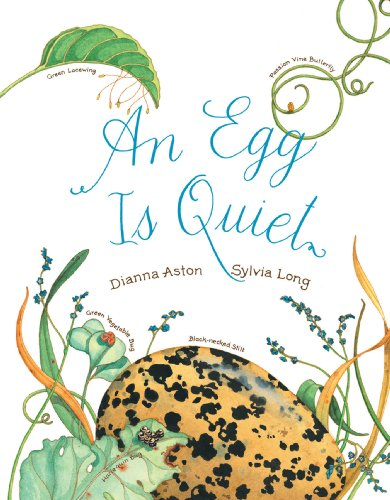 Dianna Hutts Aston - An Egg Is Quiet