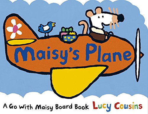 Maisy's Plane Lucy Cousins Candlewick