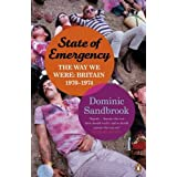 State of Emergency: The Way We Were: Britain, 1970-1974by Dominic Sandbrook