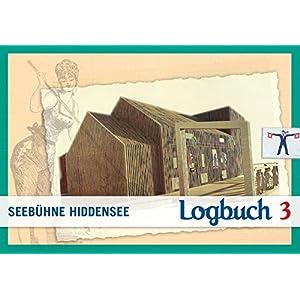Logbuch 3: Seebühne Hiddensee (Außer den Reihen)
