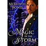 Magic In The Storm: An Regency-set Paranormal Romance (Vallen) ~ Meredith Bond