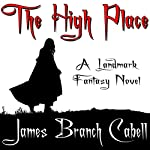 The High Place | James Branch Cabell