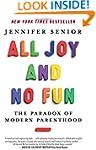 All Joy and No Fun: The Paradox of Mo...